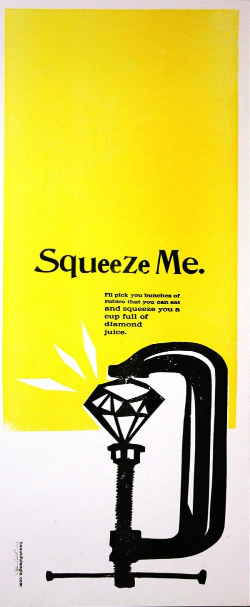 Squeeze Me a beautiful angle poster